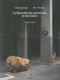 Manuel Joseph et Myr Muratet - La Sécurité des personnes et des biens.