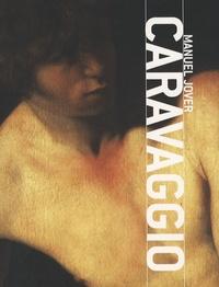 Manuel Jover - Caravaggio - Edition en langue anglaise.