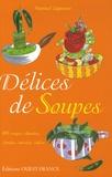 Manuel Laguens - Délices de Soupes.