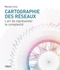 Cartographie des réseaux - Lart de représenter la complexité.pdf