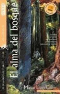 Manuel López Gallego - El alma del bosque.
