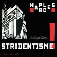 Manuel Maples Arce - Stridentisme ! - Poésie & manifeste (1921-1927).