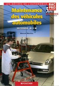 Manuel Martins - Maintenance des véhicules automobiles, BAC Pro industriels, 3 ans, 2de professionnelle.