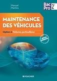 Manuel Martins - Maintenance des véhicules seconde Bac Pro 2e - Option A Voitures particulières.