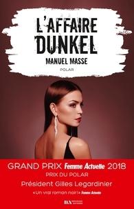 Manuel Masse - L'affaire Dunkel.