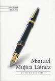 Manuel Mujica Lainez - La Viuda del Greco.