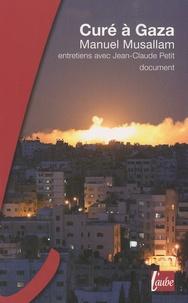 Manuel Musallam - Curé à Gaza.
