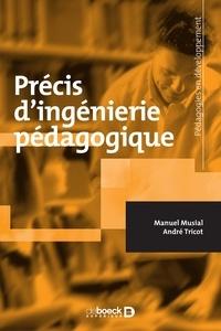 Manuel Musial et André Tricot - Précis d'ingénieurie pédagogique.