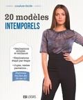 Manuel Ornato - 20 modèles intemporels.