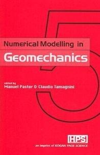 Manuel Pastor - Numerical Modelling in Geomechanics.