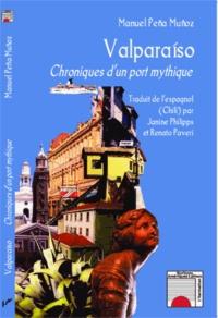 Era-circus.be Valparaiso - Chroniques d'un port mythique Image