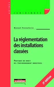 La règlementation des installations classées - Pratique du droit de lenvironnement industriel.pdf