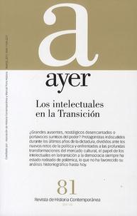 Manuel Pérez Ledesma - Ayer Nº 81 - Los intelectuales en la Transicion.