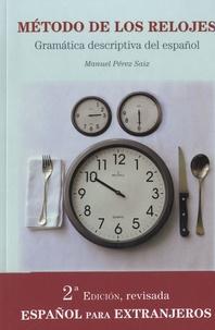 Manuel Perez Saiz - Método de los relojes - Gramatica descriptiva del español.