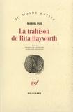 Manuel Puig - La trahison de Rita Hayworth.