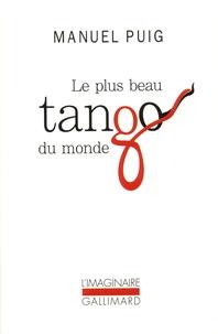 Manuel Puig - Le Plus beau tango du monde.