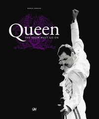 Manuel Rabasse - Queen - The show must go on. 1 CD audio