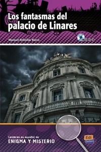 Manuel Rebollar Barro - Los fantasmas del palacio de Linares. 1 CD audio