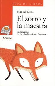 Manuel Rivas - El zorro y la maestra.