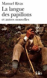 Manuel Rivas - La langue des papillons et autres nouvelles.
