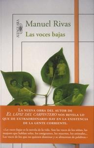 Manuel Rivas - Las voces bajas.