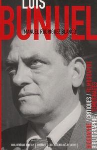 Manuel Rodriguez Blanco - Luis Buñuel.