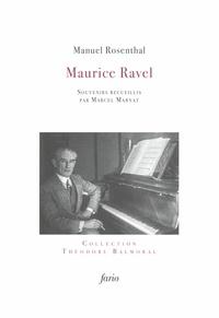 Manuel Rosenthal - Ravel - Souvenirs de Manuel Rosenthal.