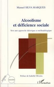 Manuel Silva Marques - Alcoolisme et déficience sociale - Vers une approche théorique et méthodologique.