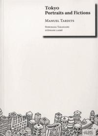 Manuel Tardits - Tokyo - Portraits and Fictions.