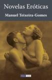 Manuel Teixeira-Gomes - Novelas Eróticas.