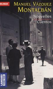 Manuel Vázquez Montalbán - Cuentos, Nouvelles - Edition bilingue français-espagnol.