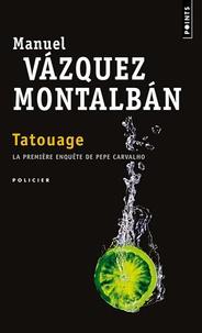 Manuel Vázquez Montalbán - Tatouage.