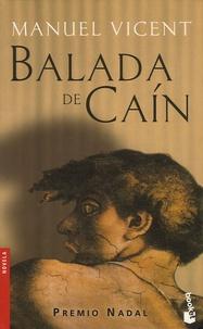 Manuel Vicent - La balada de Cain.