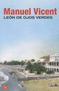Manuel Vicent - Leon de ojos verdes.