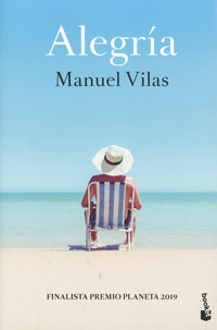 Manuel Vilas - Alegria.