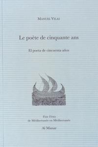 Manuel Vilas - Le poète de cinquante ans.