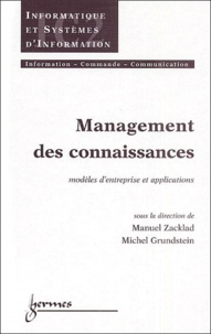 Manuel Zacklad et Michel Grundstein - Mouvement des connaissances - Modèles d'entreprise et applications.
