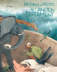 Histoires et récits de l'Ancien Testament - Manuela Adreani |