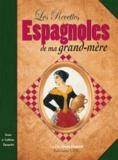 Manuela Aladren Chalendar - Les recettes espagnoles de nos grands-mères.