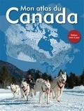 Manuela Bertoni et Alain Lemire - Mon atlas du Canada.