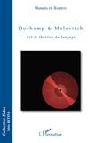 Manuela de Barros - Duchamp & Malevitch - Art & théories du langage.