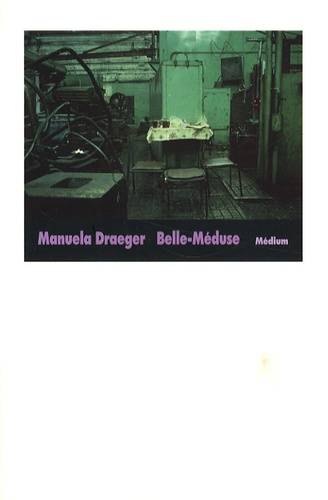 Manuela Draeger - Belle-Méduse.