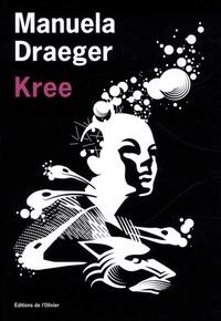 Manuela Draeger - Kree.