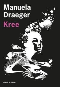Téléchargement gratuit de livres audio en mp3 Kree 9782823615814 (French Edition) RTF MOBI