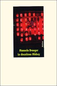 Manuela Draeger - Le deuxième Mickey.