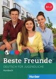 Manuela Georgiakaki et Elisabeth Graf-Riemann - Beste freunde B1.2 - Deutsch für Jugendliche Kursbuch.