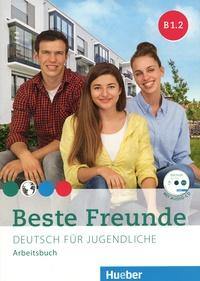 Beste Freunde B1.2- Deutsch für Jugendliche Arbeitsbuch - Manuela Georgiakaki |