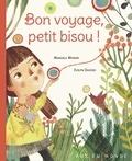 Manuela Monari et Evelyn Daviddi - Bon voyage, petit bisou !.