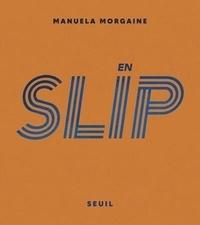 Manuela Morgaine - En slip.