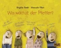 Manuela Olten et Brigitte Raab - Wo wà chst der Pfeffer?.